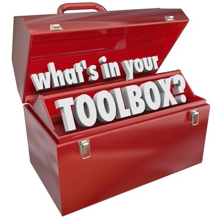 La question Qu'est-ce qu'il ya dans votre boîte à outils? vous demandant si vous avez les compétences et l'expérience nécessaires pour effectuer une tâche ou un travail Banque d'images - 21642421