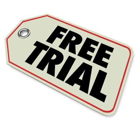 trial: Try a product or service with a Free Trial illustrated by this price tag offering a limited amount or period at no cost to you