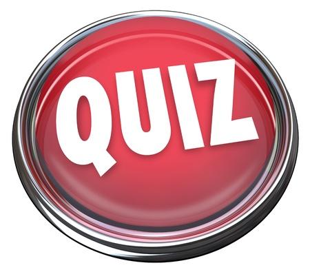 kwis: Het woord quiz op een rode ronde knop of knipperlicht aan een test, evaluatie, examen of beoordeling van kennis of vaardigheden te illustreren Stockfoto