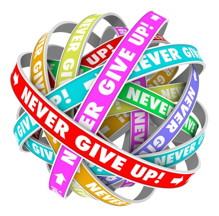 Les mots ne jamais renoncer à un cycle sans fin de rubans illustrant les progrès vers l'avant et interminable amélioration