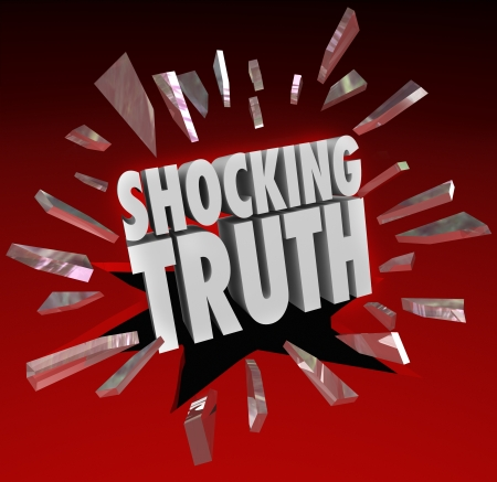 facts: The words Shocking Truth breaking through red glass to illustrate a surprise, bombshell, news, headlines that are distressing or alarming Stock Photo