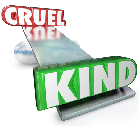 The words Cruel and Kind on a balance or see-saw to illustrate the difference in demeanor between cruelty and kindness and the fact that good gestures and nice attitude win out Stock Photo - 22438381