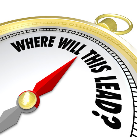 changing course: The words Where Will This Lead? on a gold compass asking you if you know the destination for a new direction where a decision or opportunity is leading you