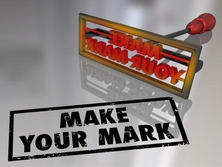 Een brandijzer met de woorden Make Your Mark om een blijvende indruk te illustreren en het opbouwen van een goede reputatie
