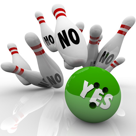 The word Yes on a green bowling ball striking pins labeled No to illustrate overcoming objections with a competitive advantage and positive winning attitude