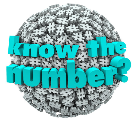 know: The words Know the Number on a ball or sphere of hashtags or pound signs to illustrate a customer service phone number or answer to a math question