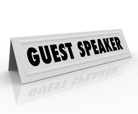 panelist: The words Guest Speaker on a paper folded tent card to illustrate the name of the person who will speak at a conference, meeting or panel discussion