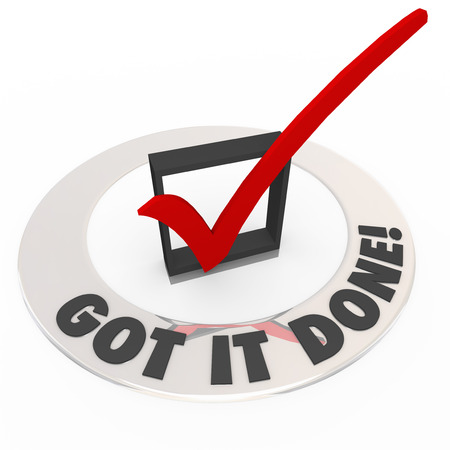 objectives: The words Got it Done around a red check mark in a box to illustrate a job or task is finished or complete and can be crossed off your to-do list of errands or goals