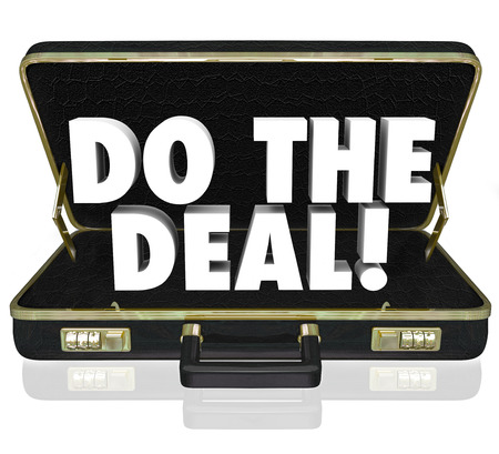 persuading: Do the Deal words in a black leather briefcase to illustrate closing the sale and successfully finalizing an agreement