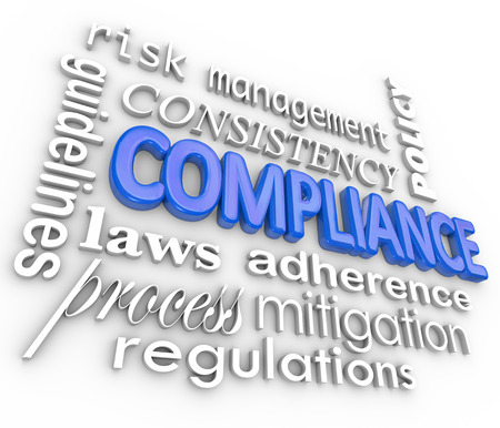 policies: The word Compliance in blue 3d letters surrounded by related terms such as risk management, mitigation, guidelines, law, process, regulation, consistency, adherence and policy
