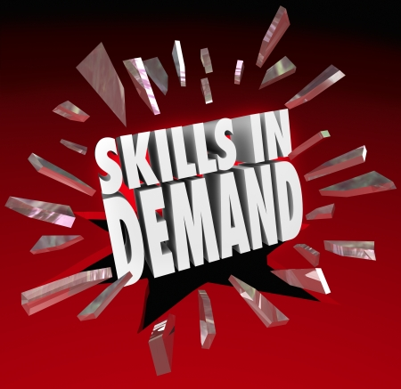 Skills in Demand 3d words breaking through glass to illustrate a skillset, experience or education that is needed by customers, prospects, clients, companies or businesses