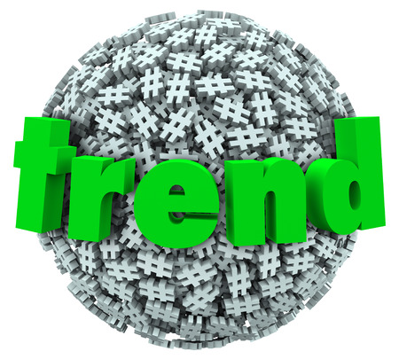 Trend word on a ball or sphere of hashtag tag signs or symbols to illustrate a fun current trending topic or an internet meme