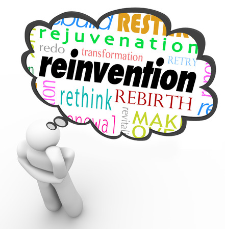 revitalization: Reinvention and related words such as redo, rebirth, transofrmation and change in a thought bubble over a thinking persons head as he plans for change and improvement