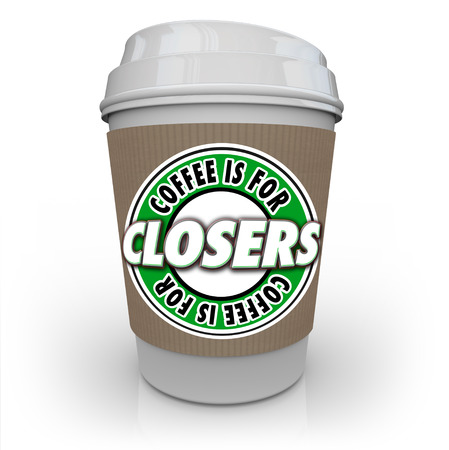 salespeople: Coffee is for Closers saying or quote on a coffee cup to illustrate motivational reward offered to salespeople to sell more products and increase a companys business Stock Photo