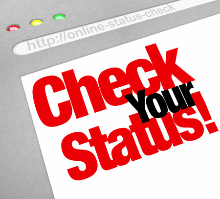 in readiness: Check Your Status words on a website screen to illustrate an update or research of your evluation, assessment, grade or position
