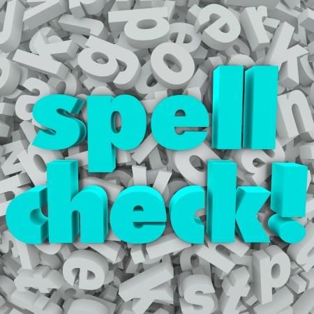 Spellingscontrole woorden op een achtergrond van 3d brieven te illustreren software, toepassing of programma dat uw schrijven zal herzien om aan te geven als er spelfouten of indien alles correct is