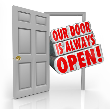 always: Our Door is Always Open words coming out an open door to invite or welcome you inside an office or store