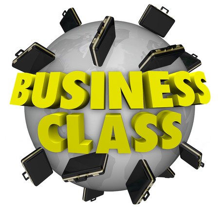 upgrading: Business Class words around a globe or planet Earth to illustrate first class or special top level seating treatment or service for executive vips and other unique guests