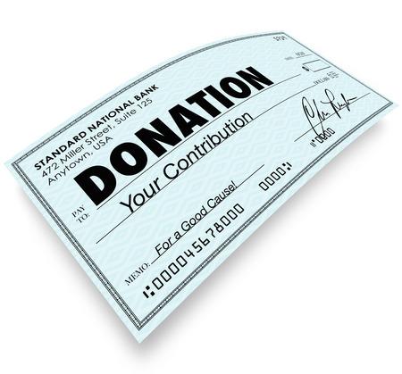 contribuire: Donazione parola su un assegno per illustrare un contributo o un regalo ad un ente di beneficenza, non-profit o altra associazione facendo un buon lavoro come una giusta causa per i vostri soldi per sostenere