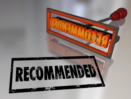 Recommended word in a branding iron stamp to illustrate the best choice, high rating or great review for a product or service you would refer to another customer photo