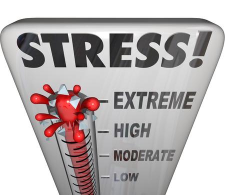term�metro: Palabra estr�s en un term�metro para ilustrar y medir su carga de trabajo de baja a moderada a alta a extrema
