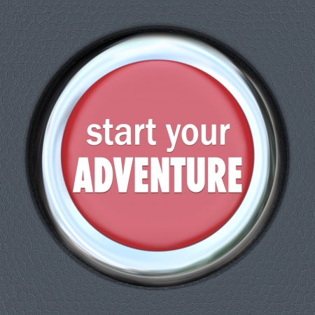 Start Your Adventure round red button to illustrate the beginning of a fun experience by pressing an ignition starter in a car or other vehicle on a road trip
