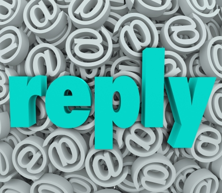 replies: Reply word over 3d background of email or at symbols to illustrate an answer
