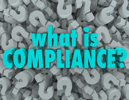 compliance: What is Compliance words on a background of question marks to ask the definition of standards, guidelines, laws, policies and rules in business, government or life Stock Photo