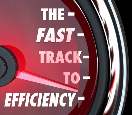 improve: The Fast Track to Efficiency words on a red speedometer to illustrate effective efforts to improve or increase efficiency in a business, organization or company