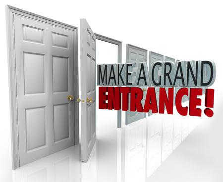 Make a Grand Entrance words in an open door