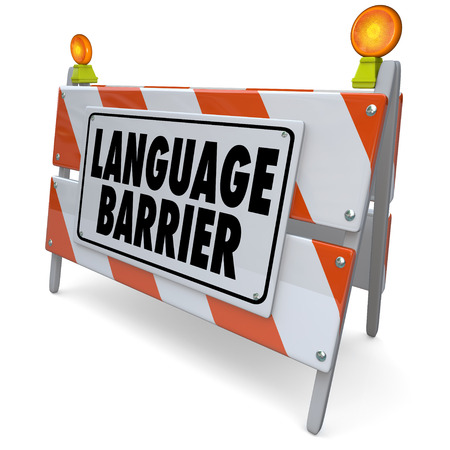 interpreter: Language Barrier words on a blockade, banner or sign to illustrate difficulty in translating or interpreting meaning between people of different cultures sharing communication