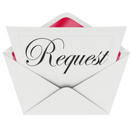 the request: Request word on a note or letter in an open envelope to illustrate asking for help, support, assistance or giving you a task or chore to complete