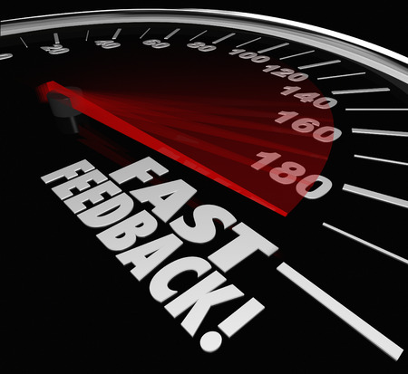 replies: Fast Feedback words on a speedometer to illustrate quick, instant or immediate answers replies or responses to your question, inquiry, comment or survey