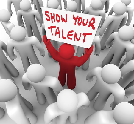 Show Your Talent words on a sign lifted by a unique man in a crowd