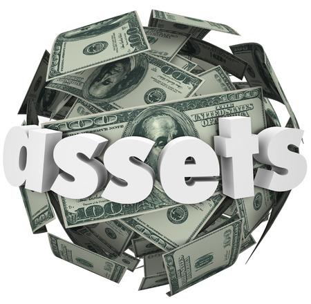 Activos palabra en una bola o esfera de billetes de cien dólares para ilustrar el crecimiento del valor de su dinero o la riqueza en inversiones tales como acciones, bonos, acciones, rentas y bienes raíces Foto de archivo - 26271411