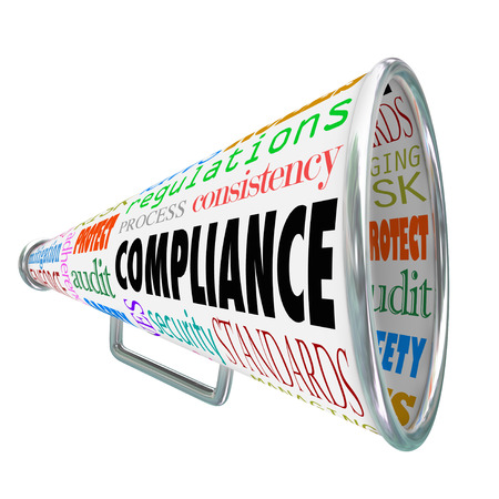policies: Compliance word on a bullhorn or megaphone with related terms such as rules, standards, laws, guidelines, policies, process, consistency, regulations, audit, security, safety and more