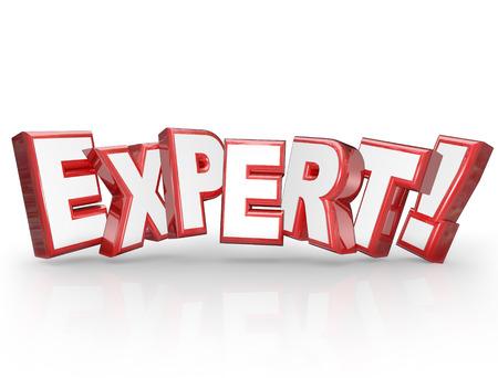 perito: Palabra de expertos en letras rojas 3d para ilustrar a alguien que es experto, experimentado, profesional con gran experiencia en un tema o campo para completar un trabajo y obtener una tarea lograda