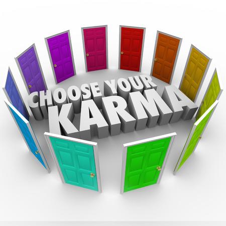 多くのドアの輪の中にあなたのカルマの言葉を選ぶ