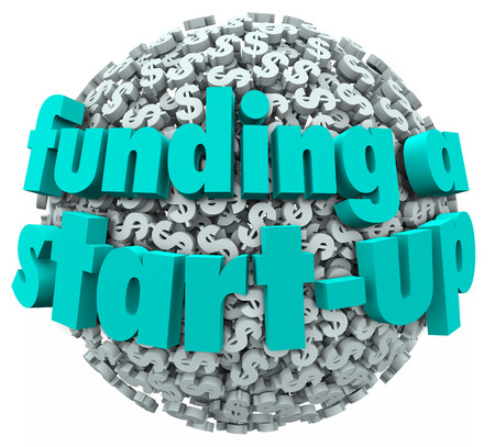 organizing: Funding a Start-Up words on a 3d ball or sphere of dollar signs or symbols to illustrate the search for financing for your new business or company launch