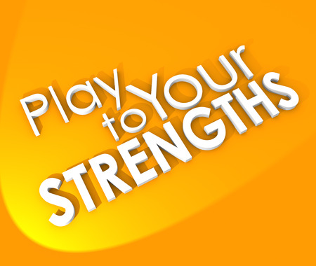 vigor: Play to Your Strengths 3d words on an orange background to illustrate the need to use your competitive advantage to win a game, competition, or achieve in job, career or life