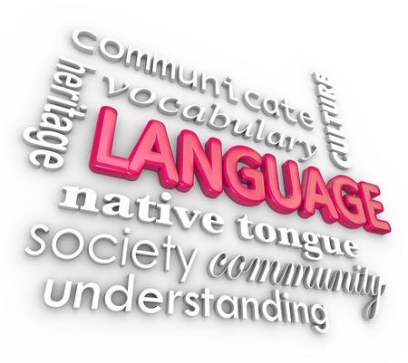 Palabra de la lengua y los términos relacionados en un collage 3d incluyendo la comunidad, el patrimonio, la comunicación, la sociedad, el vocabulario, la cultura, la lengua nativa para ilustrar la educación del habla Foto de archivo