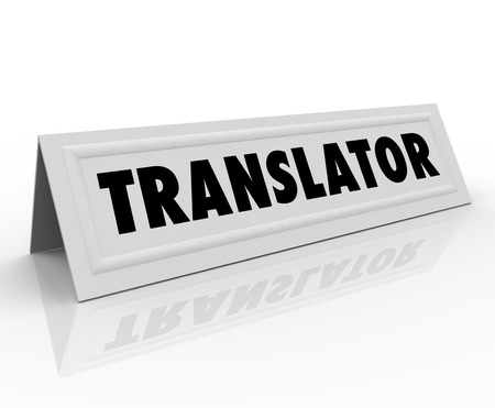 Translator word on a tent or name card to illustrate someone who can translate one language into another for communication and understanding photo