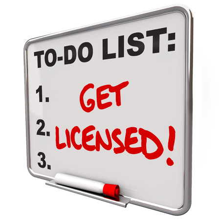 licensed: Get Licensed words on a to-do list board to illustrate the need to get official approval, certification or authorization