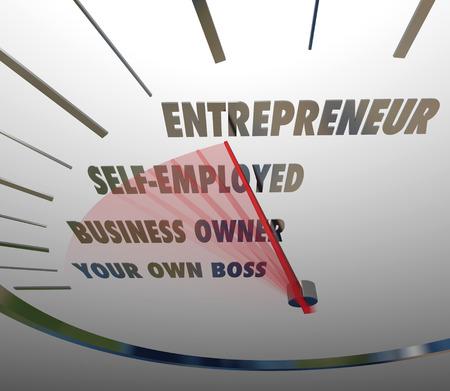 Entrepreneur Wort auf einer Tacho mit roten Nadel racing vorbei Wörter Be Your Own Boss, Geschäftsinhaber und Selbstständig
