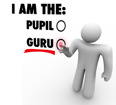 I am the Guru words on a touch screen and a person choosing the selection for being teacher, guide, expert or mentor to students and pupils for an area of skill, knowledge and expertise