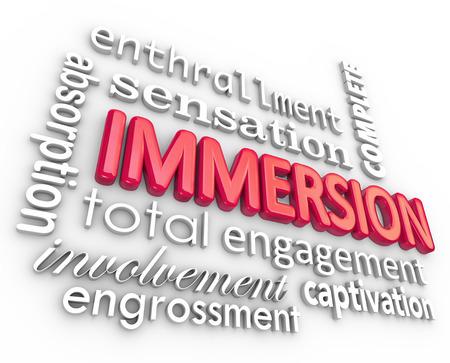 Inmersión y palabras relacionadas en un fondo 3d de letras incluyendo el compromiso total captibation, experiencia, embeleso y la participación completa