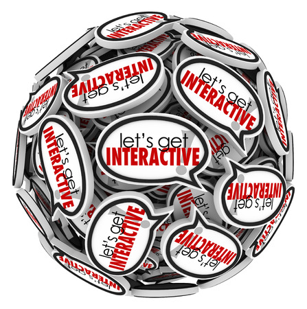 getting together: Lets Get Interactive words in a sphere or ball of speech bubbles to illustrate group communication and working together to solve a problem or challenge