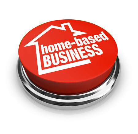 based: Home Based Business words on a round red button to illustrate starting up a new company as an entrepreneur and self-employed worker