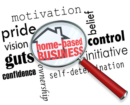 self confident: Home Based Business words and house icon under a magnifying glass surrounded by qualities of a self employed person including motivation, pride, vision, guts, confidence, belief, control and initiative