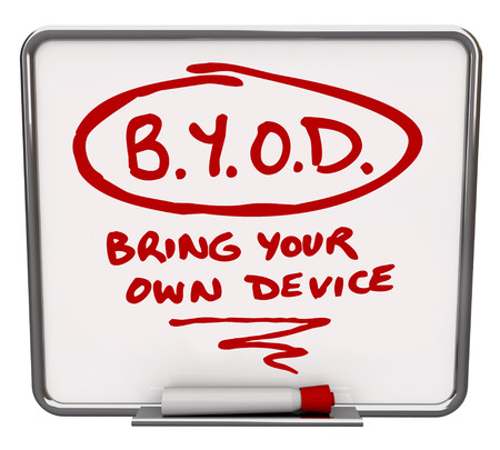 mobile voip: BYOD company policy written on a dry erase message board to share the word about a workplace allowing employees or workers to use personal smart cell phones or tablet computers on the job